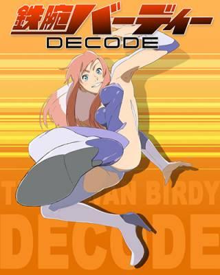 Visuel Tetsuwan Birdy DECODE / Tetsuwan Birdy DECODE (Animes)