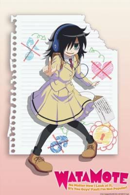 Visuel Watamote : Watashi ga Monetai no wa dou Kangaete mo Omaera ga Warui / Watamote : Watashi ga Monetai no wa dou Kangaete mo Omaera ga Warui (Animes)