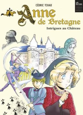 Visuel Anne de Bretagne - Intrigues au Château /  (Émules)