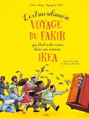 Visuel Extraordinaire VOYAGE DU FAKIR qui était resté coincé dans une armoire IKEA (L') / L'extraordinaire VOYAGE DU FAKIR qui était resté coincé dans une armoire IKEA (Émules)