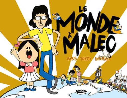 Visuel Monde à Malec (Le), Paris - Tôkyô - Internet  / Le Monde à Malec, Paris - Tôkyô - Internet (Émules)