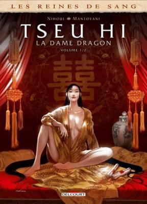 Visuel Reines de sang (Les) - Tseu Hi, La Dame Dragon / Les Reines de sang - Tseu Hi, La Dame Dragon (Émules)