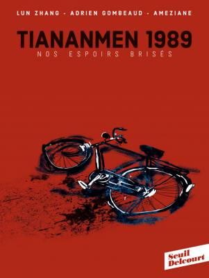 Visuel TianAnMen 1989 - Nos espoirs brisés / TianAnMen 1989 - Nos espoirs brisés (Émules)