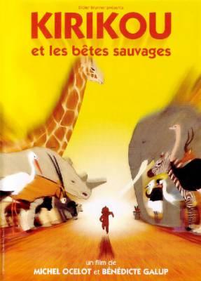 Visuel Kirikou et les Bêtes Sauvages / Kirikou et les Bêtes Sauvages (Films d'animation)