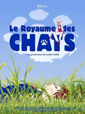 Visuel Royaume des chats (Le) / Neko no Ongeashi (Films d'animation)