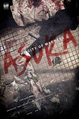 Visuel Asura, City of Madness / Asura (Films)