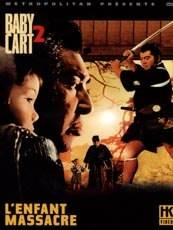 Visuel Baby Cart 2 : L'enfant massacre / Kozure Ôkami: Sanzu no kawa no ubaguruma (Films)