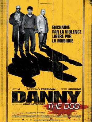 Visuel Danny the Dog / Unleashed (Films)