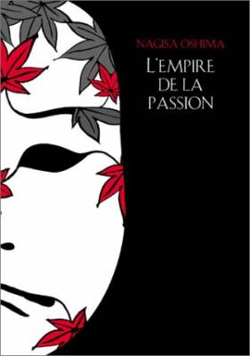 Visuel Empire de la Passion (L') / Ai no borei (Films)