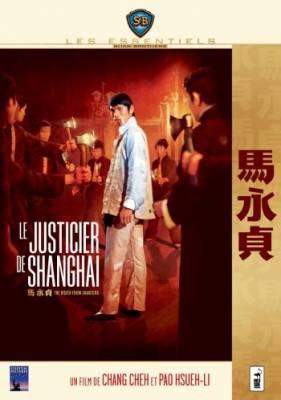 Visuel Justicier de Shanghai (Le) / The boxer from shantung - Ma Yong Zhen (Films)