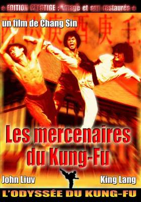 Visuel Mercenaires du kung-fu / Shi xiong shi di zhai chu ma - Incredible Kung Fu Mission - L'incroyable mission du kung-fu (Films)
