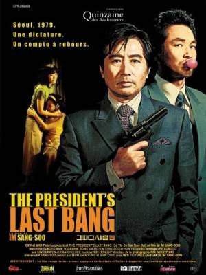 Visuel President's last bang (The) / Gu tte gu sa ram dul (Films)