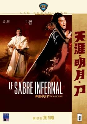 Visuel Sabre Infernal (Le) / The Magic Blade - Tien ya ming yue dao (Films)