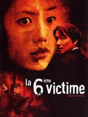 Visuel 6ème victime (La) / Tell me something (Films)