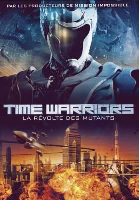 Visuel Time Warriors - La révolte des mutants / Future-X-Cops / Mei loi ging chaat (Films)