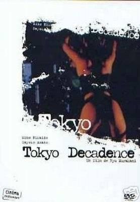 Visuel Tokyo Decadence / Topazu (Films)
