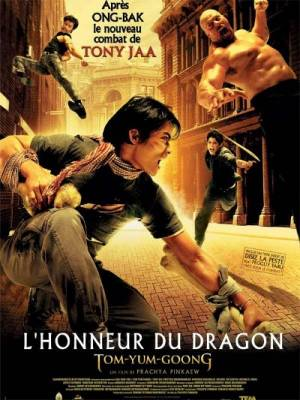 Visuel Honneur du dragon (L') / Tom yum goong - The protector (Films)