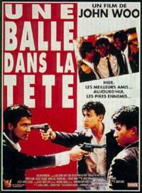 Visuel Balle dans la tête (Une) / Die Xue Jie Tou (Films)