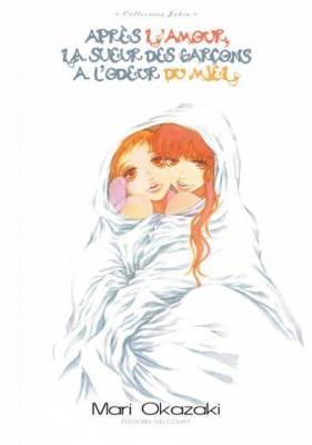 Visuel Après l'Amour, la Sueur des Garçons a l'Odeur du Miel / Sex no ato Otoko no Ase wa hachimitsu no Nioi ga Suru (Josei)