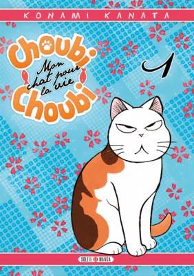 Visuel Choubi-Choubi - Mon chat pour la vie / Fuku-Fuku Funya~n (ふくふくふにゃーん) (Josei)