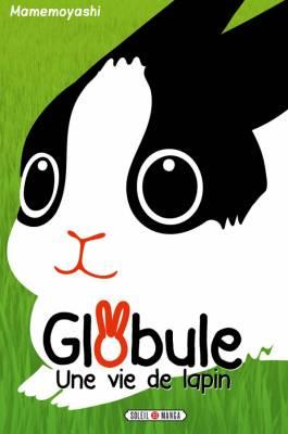 Visuel Globule, une vie de lapin / Usa Gyoro! (うさギョロ!) (Josei)