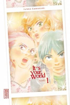 Visuel It's your world / Pari Pari Densetsu (パリパリ伝説) (Josei)