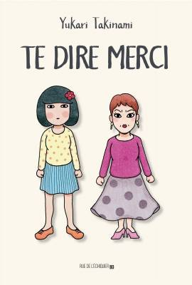 Visuel Te dire merci / Arigatou tte Ieta nara (ありがとうって言えたなら) (Josei)