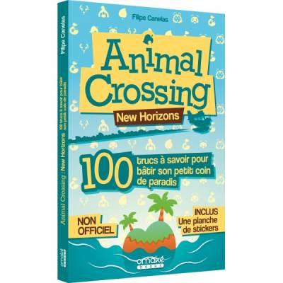 Visuel Animal Crossing New Horizons : 100 trucs à savoir pour bâtir son petit coin de paradis /  (Livres d'art)