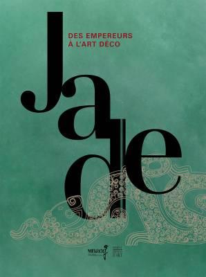Visuel Jade, des empereurs à l'art déco / Jade, des empereurs à l'art déco (Livres d'art)