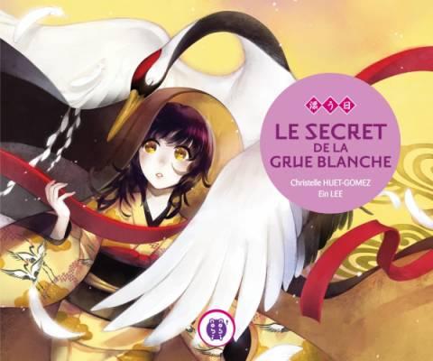 Visuel Secret de la grue blanche (le) /  (Livres d'art)