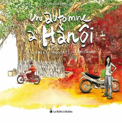Visuel Automne à Hànội (Un) : [Carnet de saisons] au Viet Nam /  (Livres d'art)