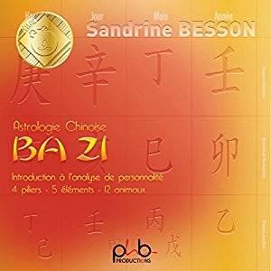 Visuel BA ZI - Astrologie chinoise - Introduction à l'analyse de personnalité / BA ZI - Astrologie chinoise - Introduction à l'analyse de personnalité (Littérature)