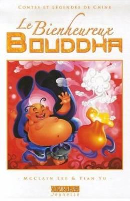 Visuel Bienheureux Bouddha (Le) / Eternal laughing monk (Livres d'art)