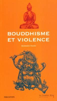 Visuel Bouddhisme et violence /  (Littérature)