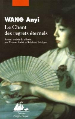 Visuel Chant des regrets éternels (Le) / Chang hen ge (Littérature)