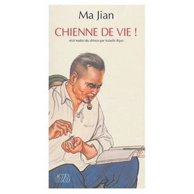 Visuel Chienne de vie ! / Ni la gou shi (Littérature)