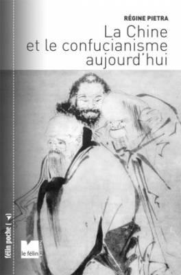 Visuel Chine et le confucianisme aujourd'hui (La) /  (Littérature)