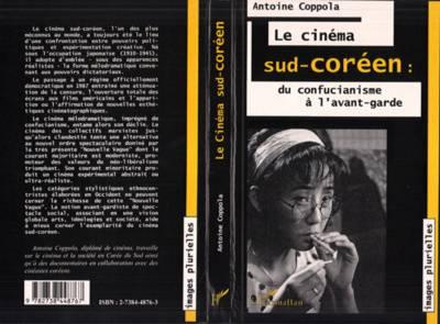 Visuel Cinéma sud-coréen : du confucianisme à l'avant-garde /  (Littérature)