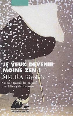Visuel Je veux devenir moine zen ! / Chônan no shukke (Littérature)