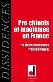Visuel Pro chinois et maoïsmes en France /  (Littérature)