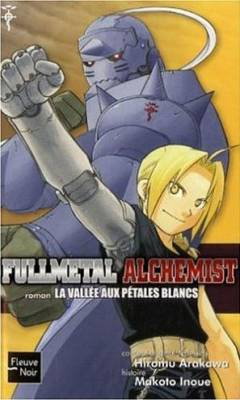 Visuel Fullmetal Alchemist, La Vallée aux Pétales Blancs / Fullmetal Alchemist - Comic Novel 3 - The Valley of the Dancing White flowers (Littérature)