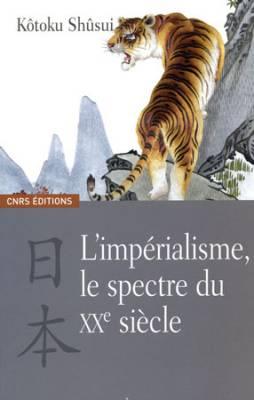 Visuel Impérialisme, le spectre du XXe siècle (L') / Nijûseiki no kaibutsu, teikokushugi (Littérature)