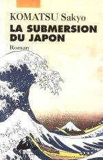 Visuel Submersion du Japon (La) / Nihon Chinbotsu (Littérature)