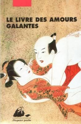 Visuel Livre des Amours Galantes (le) / Shunjôgidan mizuagechô (Littérature)