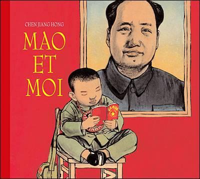 Visuel Mao et moi : le petit garde rouge /  (Littérature)