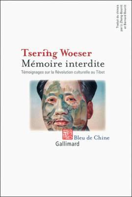 Visuel Mémoire interdite - Témoignages sur la révolution Culturelle au Tibet / Forbidden Memory. Tibert During The Cultural Revolution (Littérature)