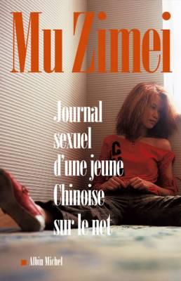 Visuel Journal sexuel d'une jeune Chinoise sur le net / Ashes of love (Littérature)