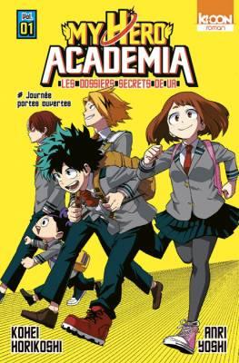 Visuel My Hero Academia – Les dossiers secrets de UA / Boku no Hero academia - UA Hakusho (僕のヒーローアカデミア 雄英白書) (Littérature)