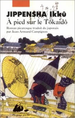 Visuel A pied sur le Tôkaidô / Tôkaidôchû hizakurige (Littérature)
