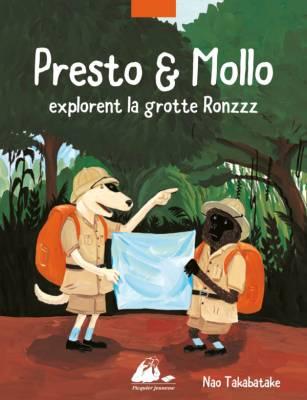 Visuel Presto & Mollo explorent la grotte Ronzzz / Sesse no Yokkora : Hyogô dôkutsu no taken (Livres d'art)